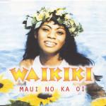 Waikiki - Maui No Ka Oi cover